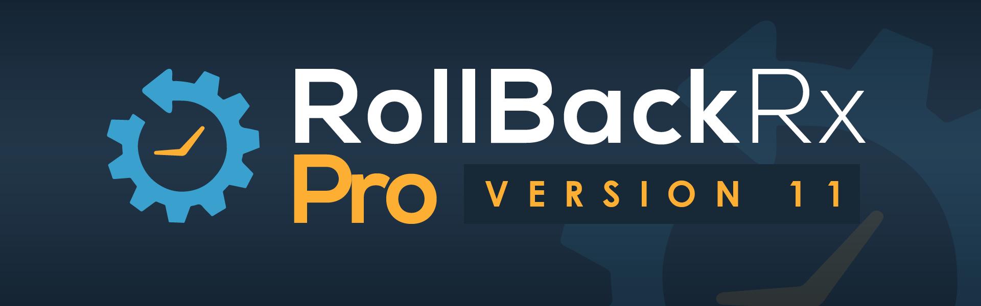 RollBack Rx Pro Version 11